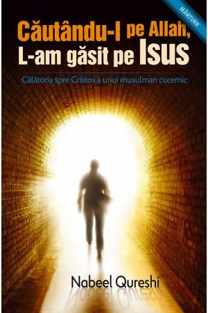 Căutându-l pe Allah, L-am găsit pe Isus