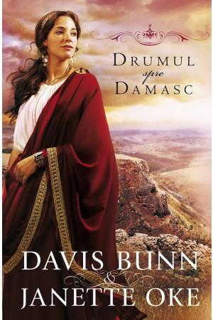 Drumul spre Damasc - vol. 3
