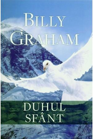 Duhul Sfant - Billy Graham