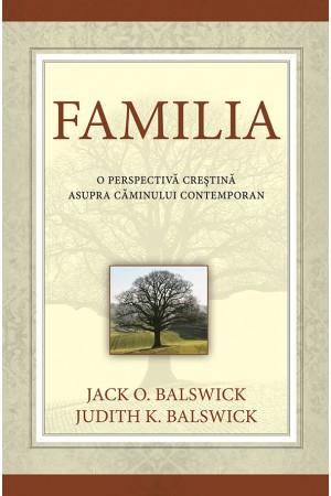 Familia - o perspectivă creştină asupra căminului contemporan
