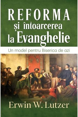 Reforma și întoarcerea la Evanghelie