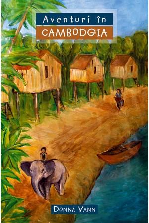 Aventuri în Cambodgia