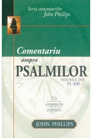 Comentariu asupra Psalmilor. Un comentariu expozitiv - vol. 2