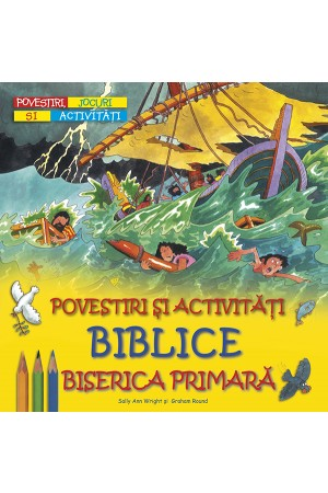 Povestiri şi activităţi biblice - Biserica primară