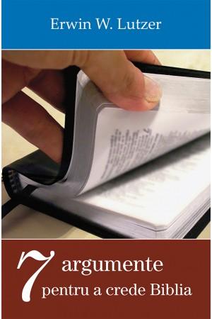 Şapte argumente pentru a crede Biblia