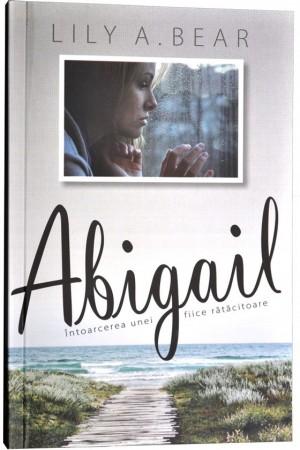 Abigail - Întoarcerea unei fiice rătăcitoare