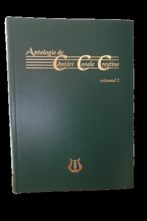 Antologie de cântări corale creștine - vol. 2