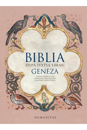 Biblia după textul ebraic. Geneza