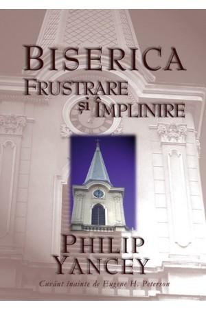 Biserica: frustrare și împlinire