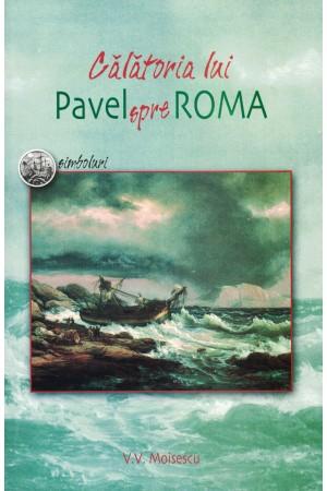 Călătoria lui Pavel spre Roma