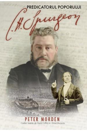 C.H. Spurgeon - predicatorul poporului