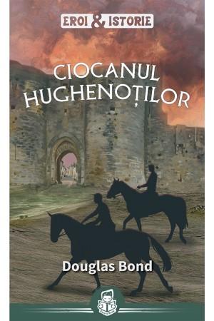 Ciocanul hughenoților - seria Eroi și Istorie
