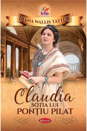 Claudia - soția lui Ponțiu Pilat