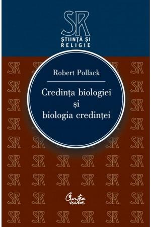 Credința biologiei și biologia credinței