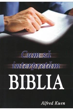 Cum să interpretăm Biblia