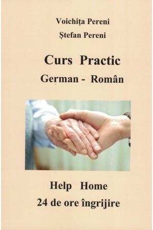 Curs practic german - român, 24 de ore de îngrijire