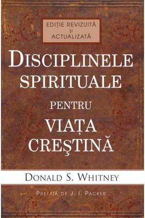 Disciplinele spirituale pentru viața creștină