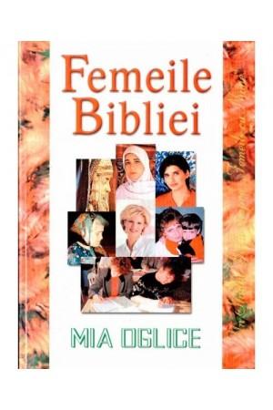 """Femeile Bibliei. Un studiu biblic despre """"femeile cu nume"""""""