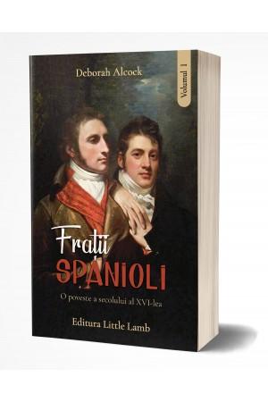 Frații spanioli, vol. 1