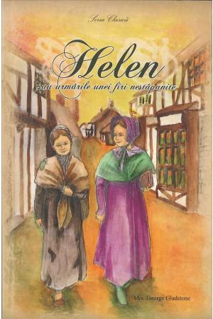 Helen sau urmările unei firi nestăpânite
