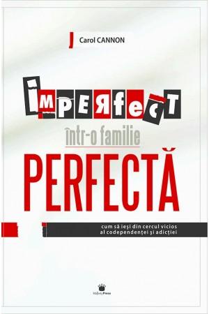 Imperfect într-o familie perfectă