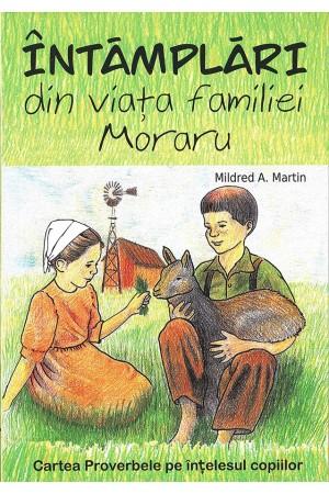 Întâmplări din viața familiei Moraru