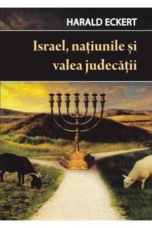 Israel, națiunile și valea judecății