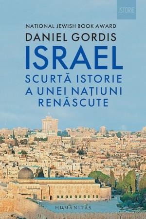 Israel -- Scurtă istorie a unei națiuni renăscute