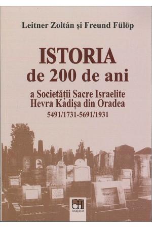 Istoria de 200 de ani a Societății Sacre Israelite Hevra Kadișa din Oradea