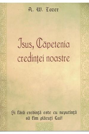 Isus, Căpetenia credinței noastre