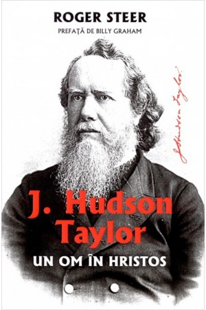 J. Hudson Taylor - Un om în Hristos