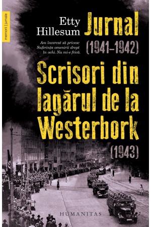Jurnal (1941–1942). Scrisori din lagărul de la Westerbork (1943)