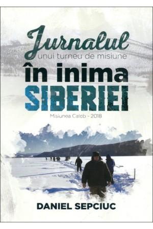 Jurnalul unui turneu de misiune în inima Siberiei - Misiunea Caleb 2018