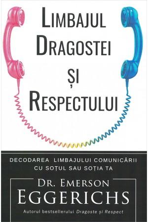 Limbajul dragostei și respectului