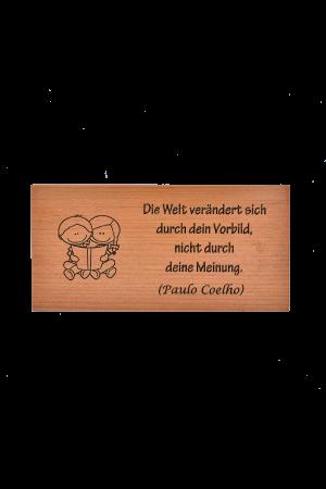 Magnet din lemn - Die Welt verändert sich durch Dein Vorbild - EP14M-794D