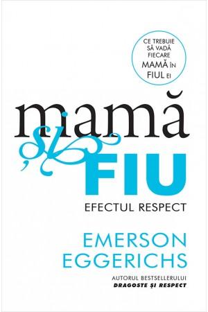 Mamă și fiu - efectul respect
