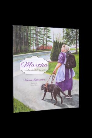 Martha - o lumină în întuneric