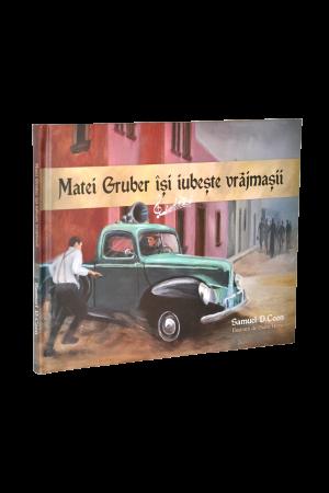 Matei Gruber își iubește vrăjmașii