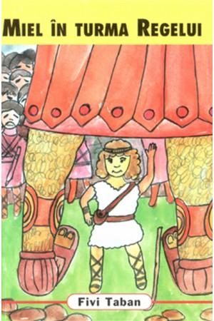 Miel în turma Regelui