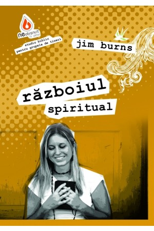 Neobișnuit: Războiul spiritual - studiu biblic pentru grupele de tineri