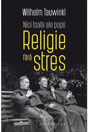 Nici toate ale popii. Religie fără stres