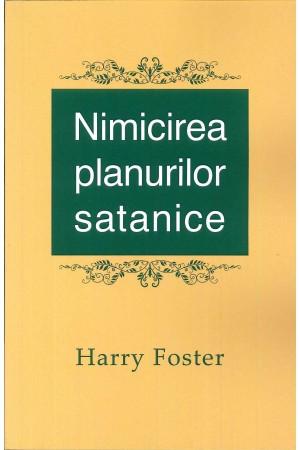 Nimicirea planurilor satanice