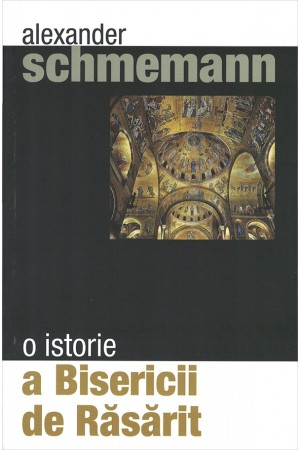 O istorie a Bisericii de Răsărit