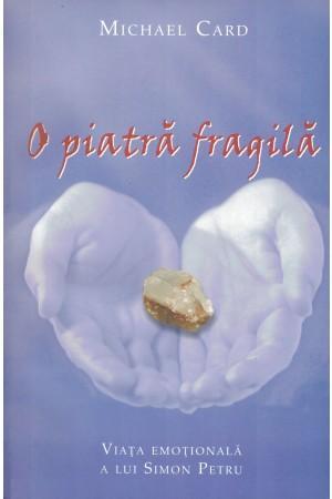 O piatră fragilă