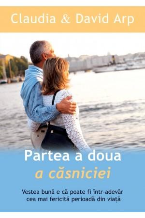 Partea a doua a căsniciei