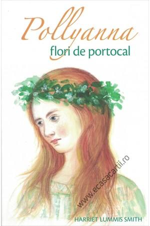 Pollyanna, flori de portocal - vol. 3