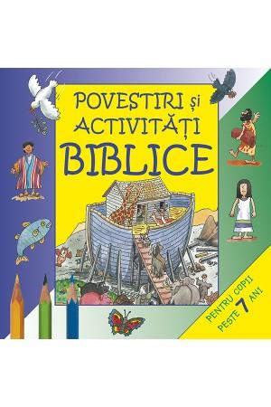 Povestiri şi activităţi biblice pentru copii peste 7 ani