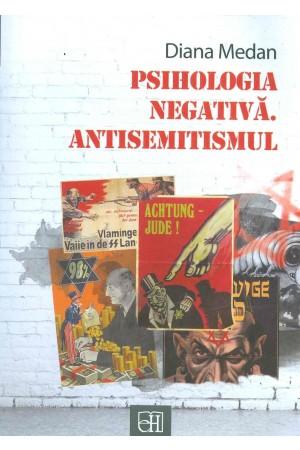 Psihologia negativă. Antisemitismul