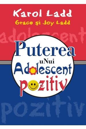 Puterea unui adolescent pozitiv