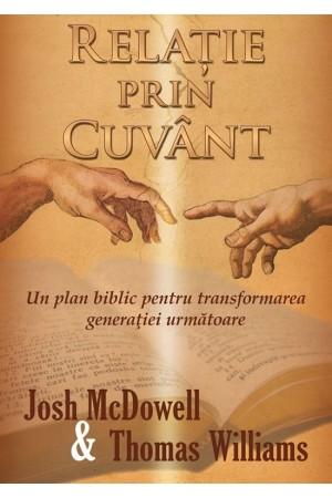 Relație prin Cuvânt. Un plan biblic pentru transformarea generației următoare